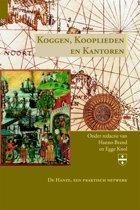 Boek cover Groninger Hanze Studies 4 - Koggen, Kooplieden en Kantoren van Hanno Brand