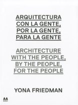 Architecture with the People, by the People, for the People