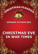Christmas Eve In War Times