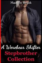 A Werebear Shifter Stepbrother Collection