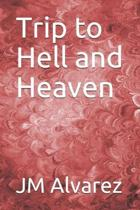 Trip to Hell and Heaven