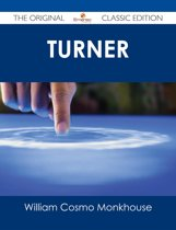 Turner - The Original Classic Edition