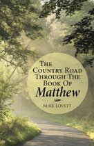 The Country Road through the Book of Matthew