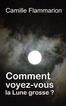 Comment voyez-vous la Lune grosse ?