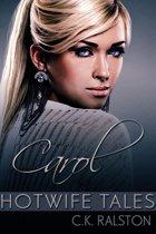 Hotwife Tales: Carol