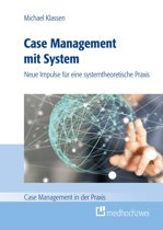 Case Management mit System