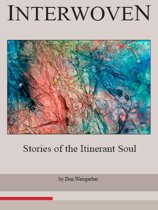 Interwoven: Stories of an Itinerant Soul