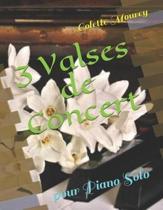 3 Valses de Concert