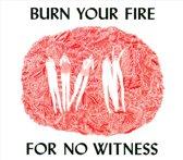 Angel Olsen - Burn Your Fire For No