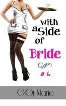 With a Side of Bride