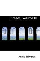 Creeds, Volume III