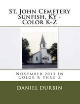 St. John Cemetery Sunfish, KY - Color K-Z