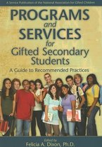 Programs and Services for Gifted Secondary Students