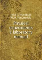 Physical Experiments a Laboratory Manual