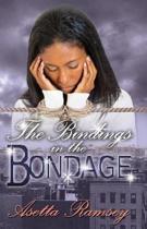 The Bindings in the Bondage