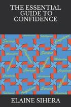 The Essential Guide to Confidence