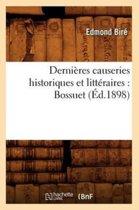 Derni�res Causeries Historiques Et Litt�raires