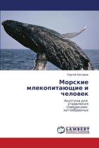Morskie Mlekopitayushchie I Chelovek