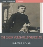 The Classic Works of Rudyard Kipling: The Jungle Books and 6 Other Works (Illustrated Edition)