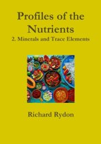 Profiles of the Nutrients-2. Minerals and Trace Elements