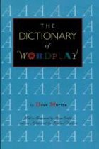 The Dictionary of Wordplay