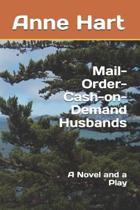 Mail-Order-Cash-On-Demand Husbands