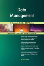 Data Management A Complete Guide - 2019 Edition