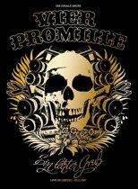Vier Promille - Ein Letzter Gruss