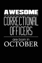 Awesome Correctional Officers Are Born in October