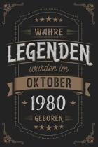Wahre Legenden wurden im Oktober 1980 geboren