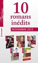 10 romans inédits Passions + 1 gratuit (n°565 à 569 - novembre 2015)