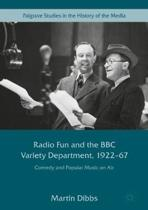 Radio Fun and the BBC Variety Department, 1922-67
