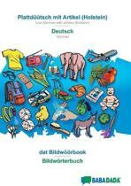 Babadada, Plattd tsch Mit Artikel (Holstein) - Deutsch, DAT Bildw rbook - Bildw rterbuch