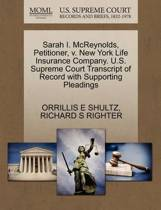 Sarah I. McReynolds, Petitioner, V. New York Life Insurance Company. U.S. Supreme Court Transcript of Record with Supporting Pleadings
