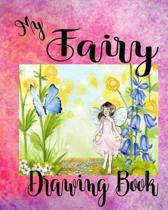 My Fairy Drawing Book