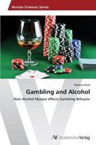 Gambling and Alcohol