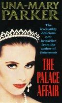 The Palace Affair