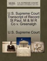 U.S. Supreme Court Transcript of Record St Paul, M & M R Co V. Greenalgh