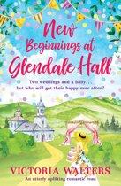 New Beginnings At Glendale Hall