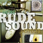 Sound Effects: More Rude Sounds