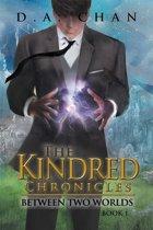 The Kindred Chronicles: Between Two Worlds