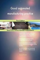 Good Automated Manufacturing Practice Third Edition