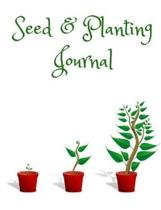 Seed & Planting Journal