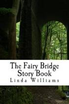 The Fairy Bridge Story Book