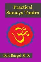 Practical Samaya Tantra