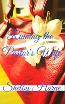 Ruining the Pastor's Wife