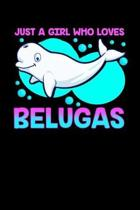Just a Girl Who Loves Belugas