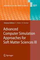 Advanced Computer Simulation Approaches for Soft Matter Sciences III
