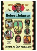 The Roots Of Robert Johnson Taught By Tom Feldmann