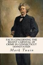 Facts Concerning the Recent Carnival of Crime in Connecticut (Annotated)